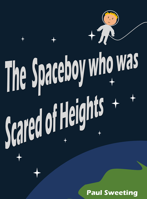 The Spaceboy who was Scared of Heights (2017)