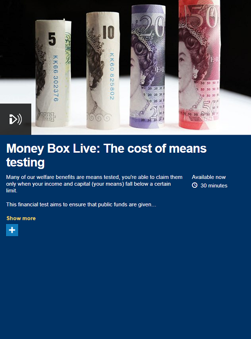 Money Box Live: the Cost of Means Testing – BBC Radio 4